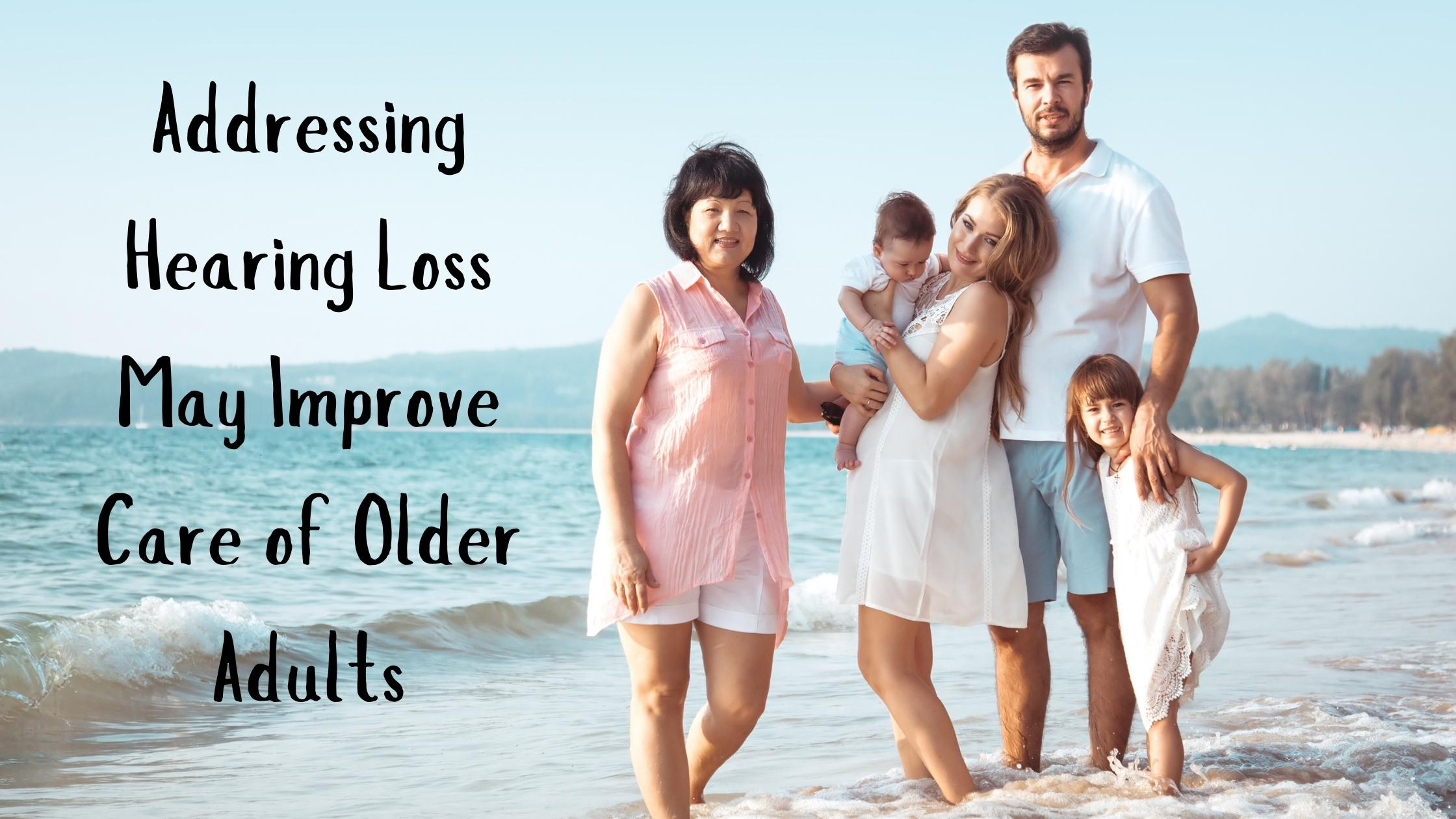 Addressing-Hearing-Loss-May-Improve-Care-of-Older-Adults
