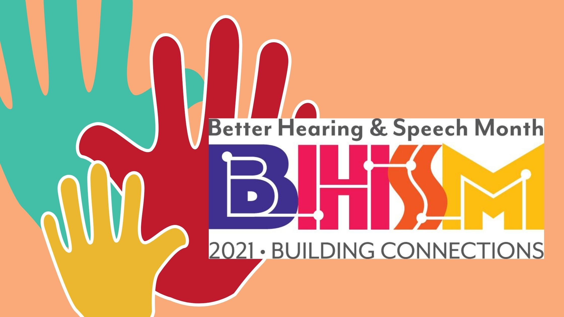 Building Connections May is Better Hearing and Speech Month(7)