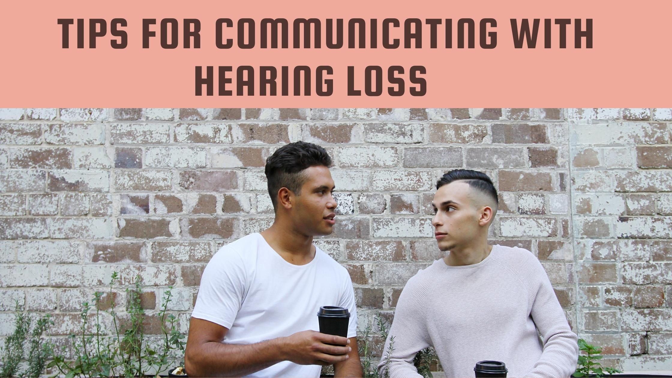 Tips-for-Communicating-with-Hearing-Loss